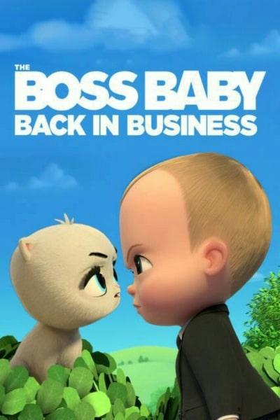 The Boss Baby Back In Business Season 3 Free Online Movies Tv Shows At Gomovies